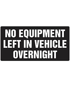 No Equipment Left in Van Sticker 150x75mm
