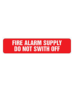 Fire Alarm Supply Do Not Switch Off Labels 80x18mm