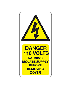 Danger 110 Volts Isolate Supply Labels 25x50mm
