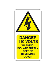 Danger 110 Volts Isolate Supply Labels 33x63mm