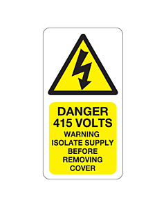 Danger 415 Volts Isolate Supply Labels 33x63mm