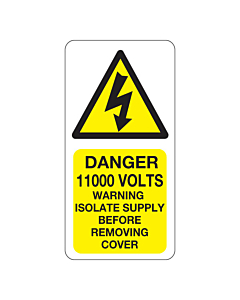 Danger 11000 Volts Isolate Supply Labels 25x50mm