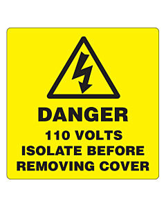 Danger 110 Volts Isolate Labels 50x50mm