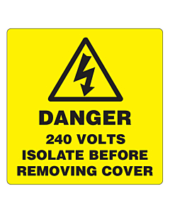 Danger 240 Volts Isolate Supply Labels 50x50mm