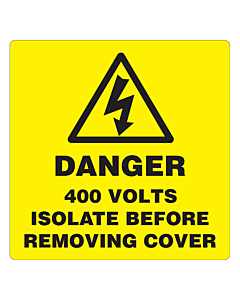 Danger 400 Volts Isolate Supply Labels 100x100mm