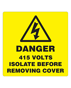 Danger 415 Volts Isolate Supply Labels 100x100mm