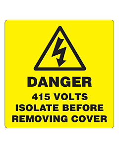 Danger 415 Volts Isolate Supply Labels 50x50mm