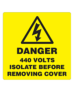Danger 440 Volts Isolate Supply Labels 100x100mm