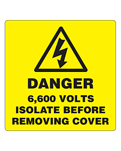 Danger 6600 Volts Isolate Supply Labels 50x50mm