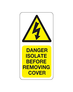 Danger Isolate Before Removing Cover Labels