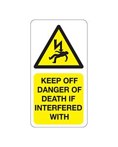 Keep Off Danger of Death Labels