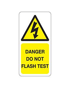 Danger Do Not Flash Test Labels