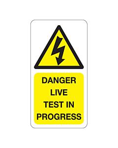 Danger Live Test in Progress Labels