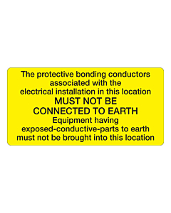 Must Not Be Connected To Earth Labels 100x50mm