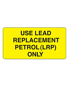 Use Lead Replacement Petrol Only Labels
