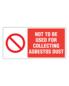 Not To Be Used for Collecting Asbestos Dust Labels