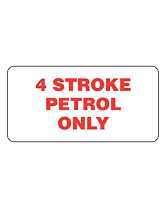 4 Stroke Petrol Only Labels (50x25mm)