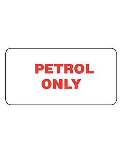 Petrol Only Labels
