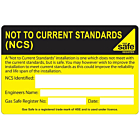 Not to Current Standards (NCS) Labels 100x65mm