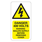 Danger 400 Volts Isolate Supply Labels 33x63mm