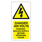Danger 400 Volts Isolate Supply Labels 25x50mm