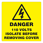 Danger 110 Volts Isolate Supply Labels 100x100mm