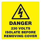 Danger 230 Volts Isolate Supply Labels 100x100mm
