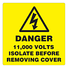Danger 11000 Volts Isolate Supply Labels 100x100mm